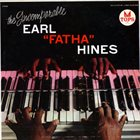 EARL HINES The Incomparable Earl