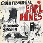 EARL HINES The Quintessential Recording Session album cover