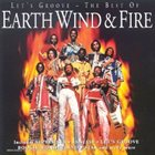 EARTH WIND & FIRE Let's Groove: The Best of Earth, Wind & Fire album cover