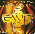 EARTH WIND & FIRE Plugged in and Live (aka Greatest Hits Live) album cover