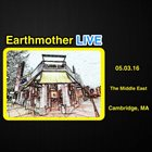 EARTHMOTHER Live at The Middle East 5/3/16 album cover