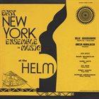 EAST NEW YORK ENSEMBLE DE MUSIC At The Helm album cover