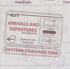 EASTERN STANDARD TIME Arrivals And Departures album cover