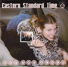 EASTERN STANDARD TIME Off The Clock album cover