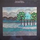 EBERHARD WEBER Yellow Fields album cover