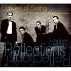 ECHOES OF SWING Harlem Reflections album cover
