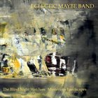 ECLECTIC MAYBE BAND The Blind Night Watchers' Mysterious Landscapes album cover