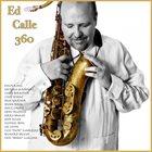 ED CALLE Ed Calle 360 album cover