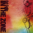 ED CALLE In The Zone album cover