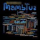 ED CALLE Mamblue album cover
