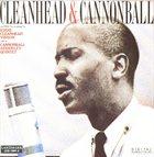 EDDIE 'CLEANHEAD' VINSON Cleanhead & Cannonball album cover