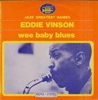 EDDIE 'CLEANHEAD' VINSON Wee Baby Blues album cover