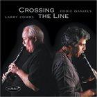 EDDIE DANIELS Crossing The Line album cover