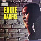 EDDIE HARRIS A Study In Jazz album cover