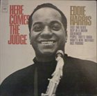 EDDIE HARRIS Here Comes The Judge album cover