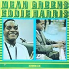EDDIE HARRIS Mean Greens album cover
