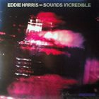 EDDIE HARRIS Sounds Incredible album cover