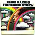EDDIE HARRIS The Tender Storm album cover