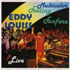 EDDY LOUISS Multicolor Feeling Fanfare Live album cover