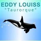 EDDY LOUISS Taurorque album cover