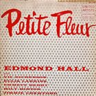 EDMOND HALL Petite Fleur album cover