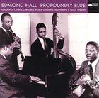 EDMOND HALL Profoundly Blue album cover