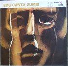 EDU LOBO Edu Canta Zumbi album cover