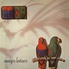 EGBA (ELECTRONIC GROOVE & BEAT ACADEMY) Amigos Latinos album cover