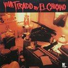 EL CHICANO Viva Tirado album cover