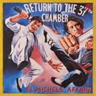 EL MICHELS AFFAIR Return To The 37th Chamber album cover