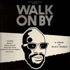 EL MICHELS AFFAIR Walk on By (A Tribute to Isaac Hayes) album cover