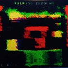 EL RUPE Walking Through album cover