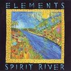 ELEMENTS Spirit River album cover