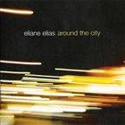 ELIANE ELIAS Around the City album cover