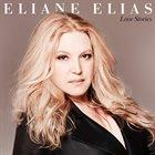 ELIANE ELIAS Love Stories album cover