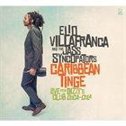 ELIO VILLAFRANCA The Caribbean Tinge: Live From Dizzy's Club Coca-Cola album cover