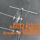 ELLERY ESKELIN Arcanum Moderne album cover
