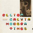 ELLIOT GALVIN Modern Times album cover