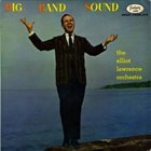 ELLIOT LAWRENCE Big Band Sound album cover