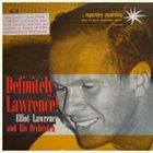ELLIOT LAWRENCE Definitely Lawrence! album cover