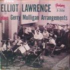 ELLIOT LAWRENCE Elliot Lawrence Band Plays Gerry Mulligan Arrangements album cover