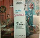 ELLIS LARKINS Blue and Sentimental album cover