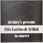 ELLIS LARKINS Gregory's Presents Ellis Larkins And Al Hall In Concert album cover