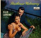 ELLIS LARKINS Penthouse Hideaway album cover