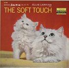 ELLIS LARKINS The Soft Touch album cover