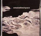 EMANATIVE Space album cover