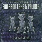 EMERSON LAKE AND PALMER Fanfare The 1997 World Tour album cover