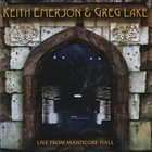 EMERSON LAKE AND PALMER Keith Emerson & Greg Lake : Live from Manticore Hall album cover