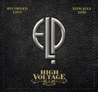 EMERSON LAKE AND PALMER — High Voltage Festival album cover