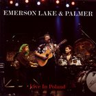 EMERSON LAKE AND PALMER Live In Poland album cover